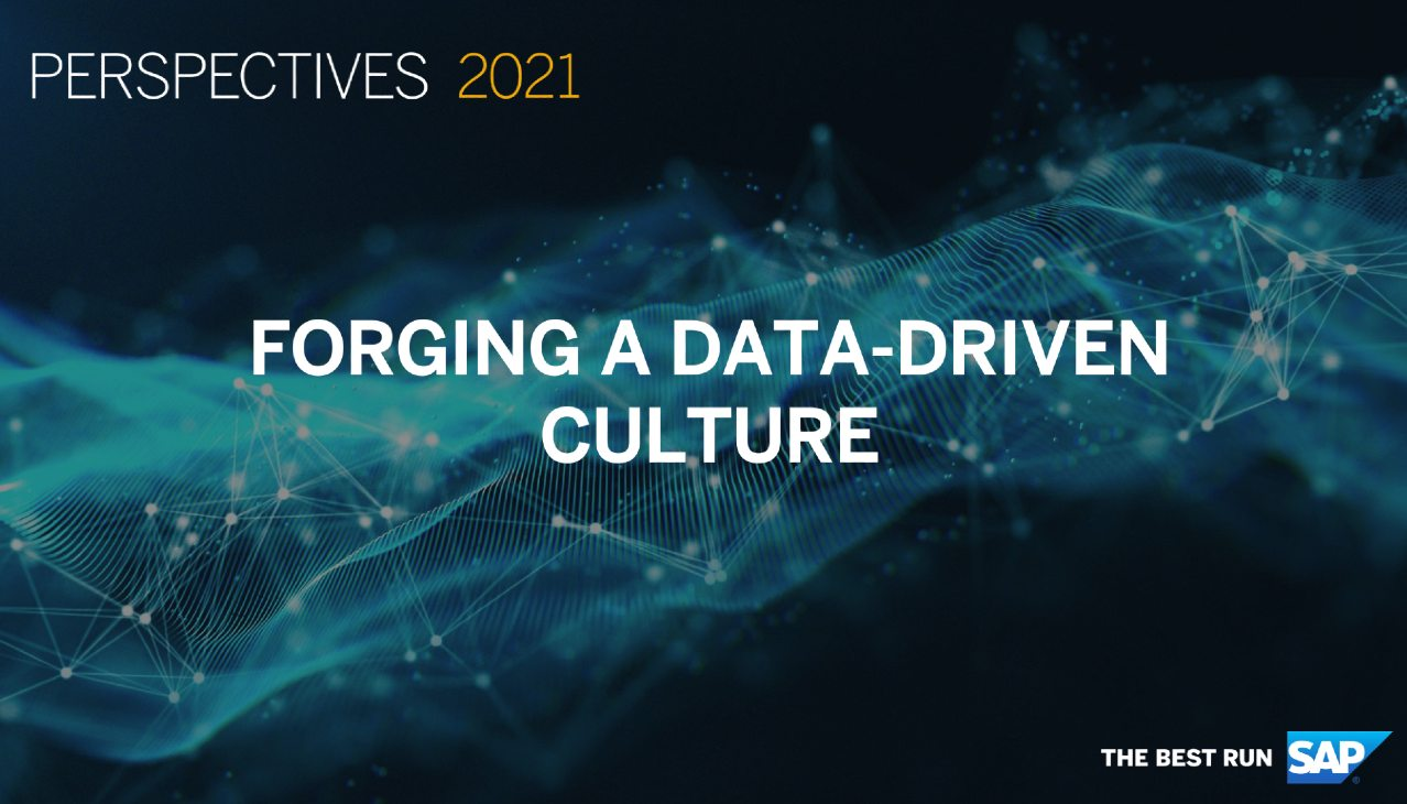 Perspectives 2021 Session Replay: Forging a Data Driven Culture