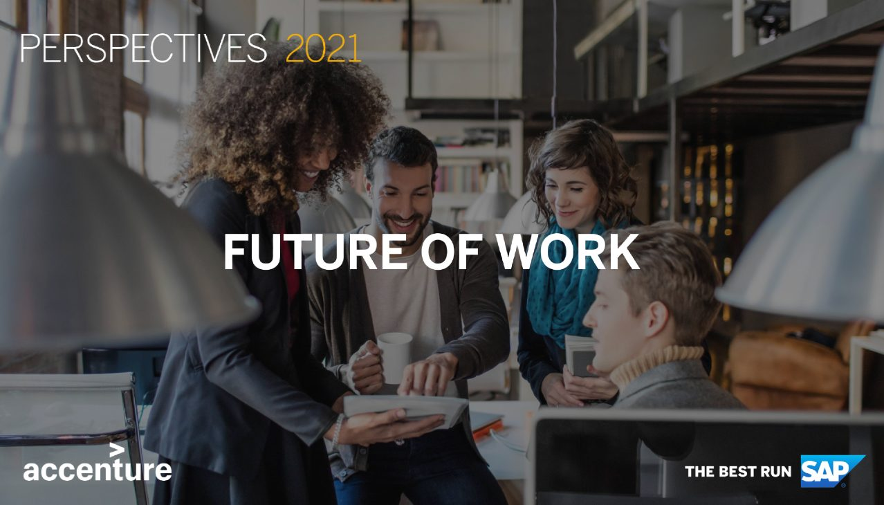 Perspectives 2021 Session Replay: Future of Work