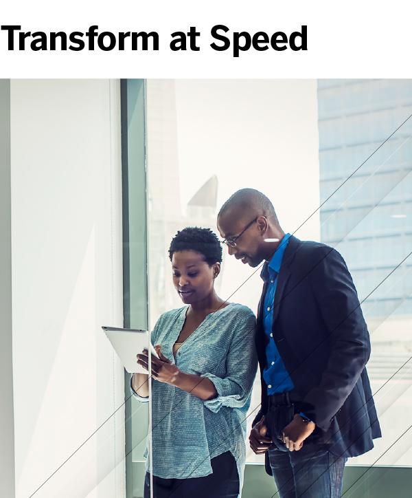 Transform at Speed