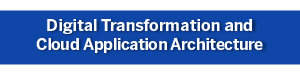 Digital Transformation and Cloud Application Architecture